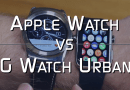 Apple Watch vs LG Watch Urbane: Apple Vs Android