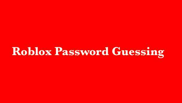 Roblox Password Guessing