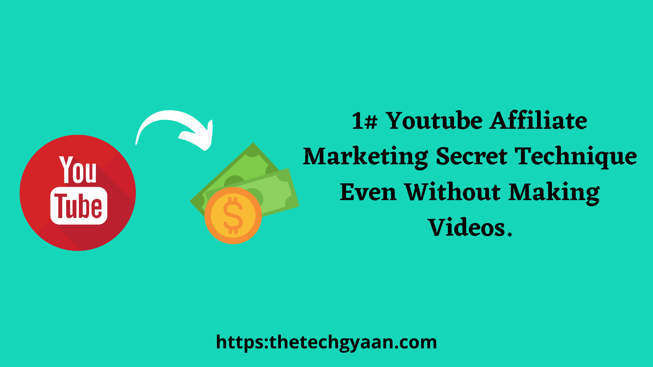 1# YouTube Affiliate Marketing : Secret Powerful Technique Even Without Making Videos.