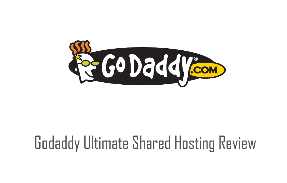 Godaddy Ultimate Shared Hosting Review