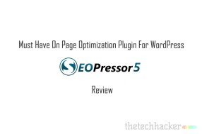 Must Have On Page Optimization Plugin For WordPress – SEOPressor Review