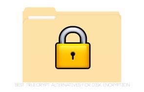 Best TrueCrypt Alternatives For Disk Encryption