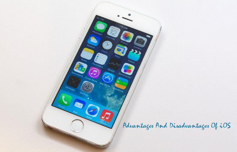 Advantages And Disadvantages Of iOS