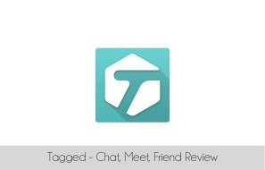 Tagged - Chat, Meet, Friend App Review