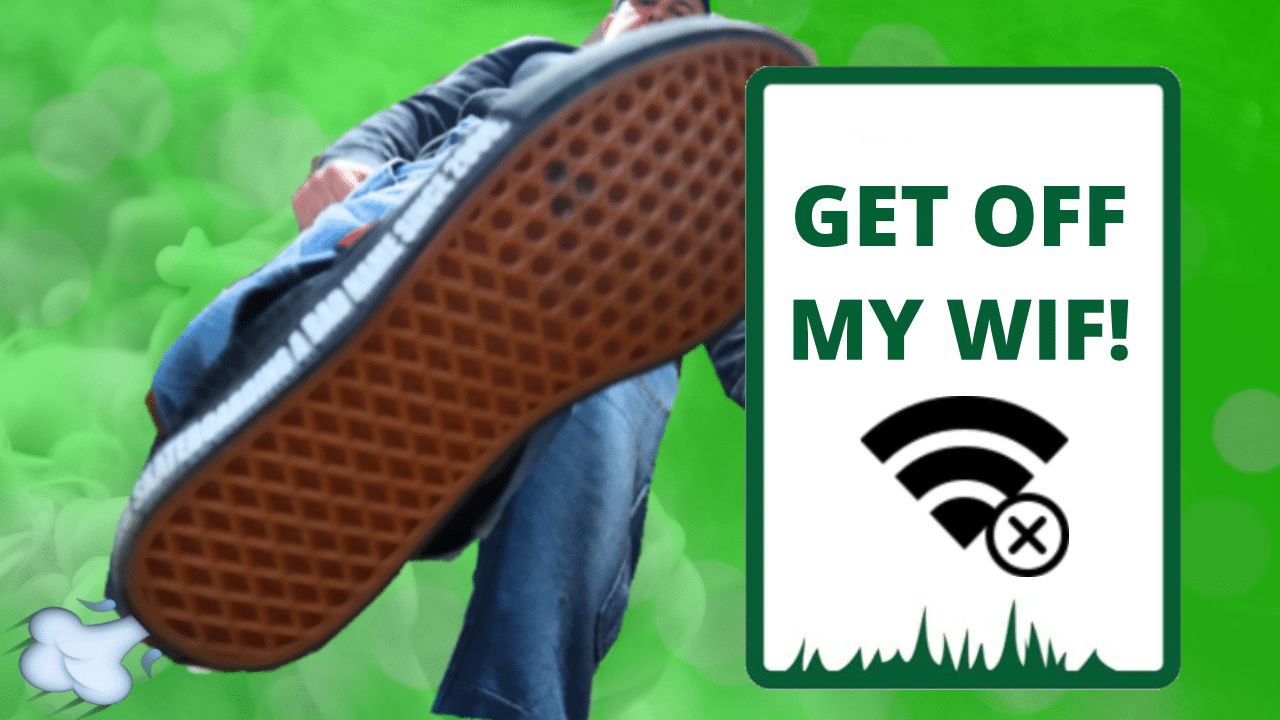 How to kick someone off your WiFi!