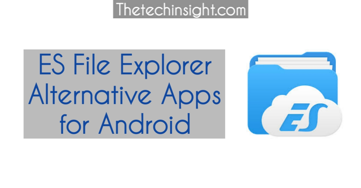 es-file-explorer-alternatives