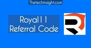 royal11-referral-code-thetechinsight