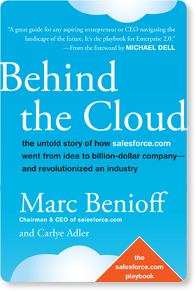 Behind the Cloud Untold Story of How Salesforce Book Review