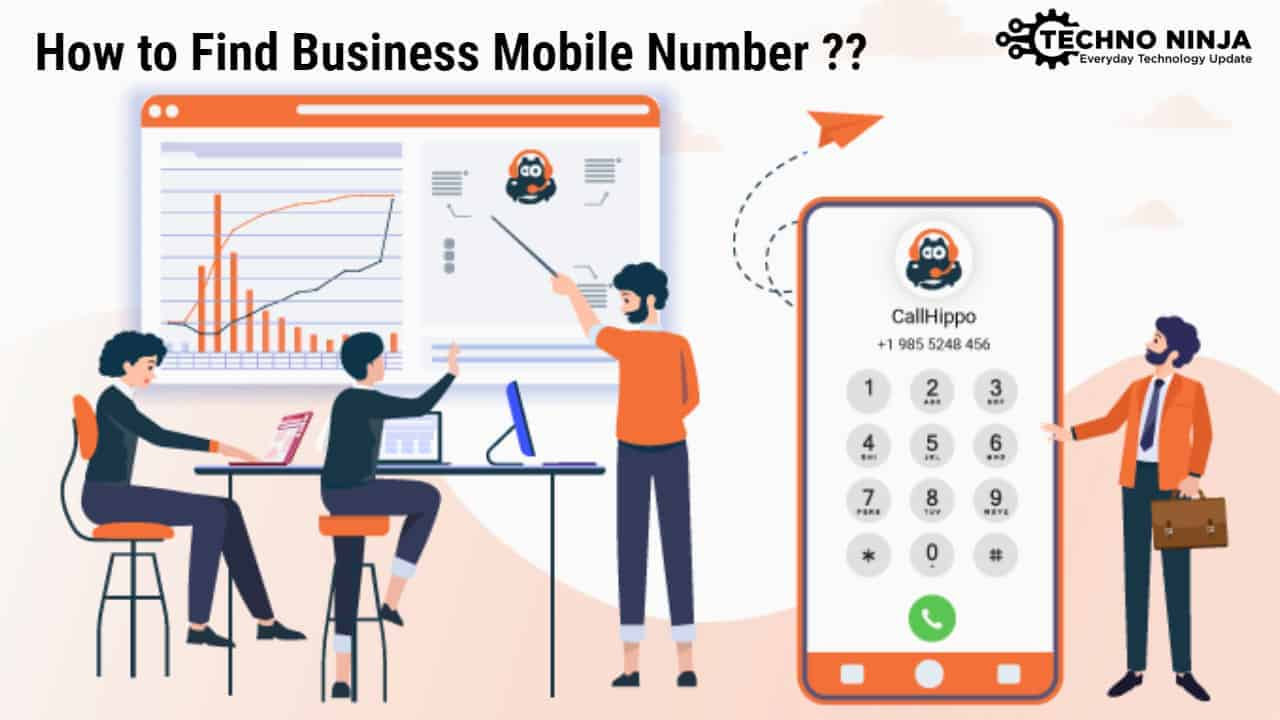 How to Find Business Mobile Number ?? - The Techno Ninja