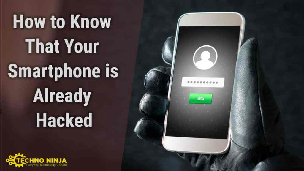 How to Know if your Android Smartphone is Hacked