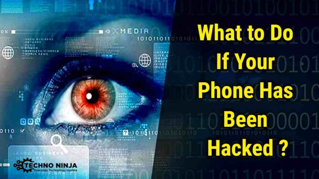 What to Do if your Phone has been Hacked ?
