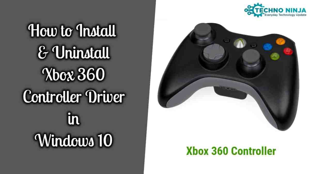 How to install Xbox 360 controller driver on Windows 10 Pc