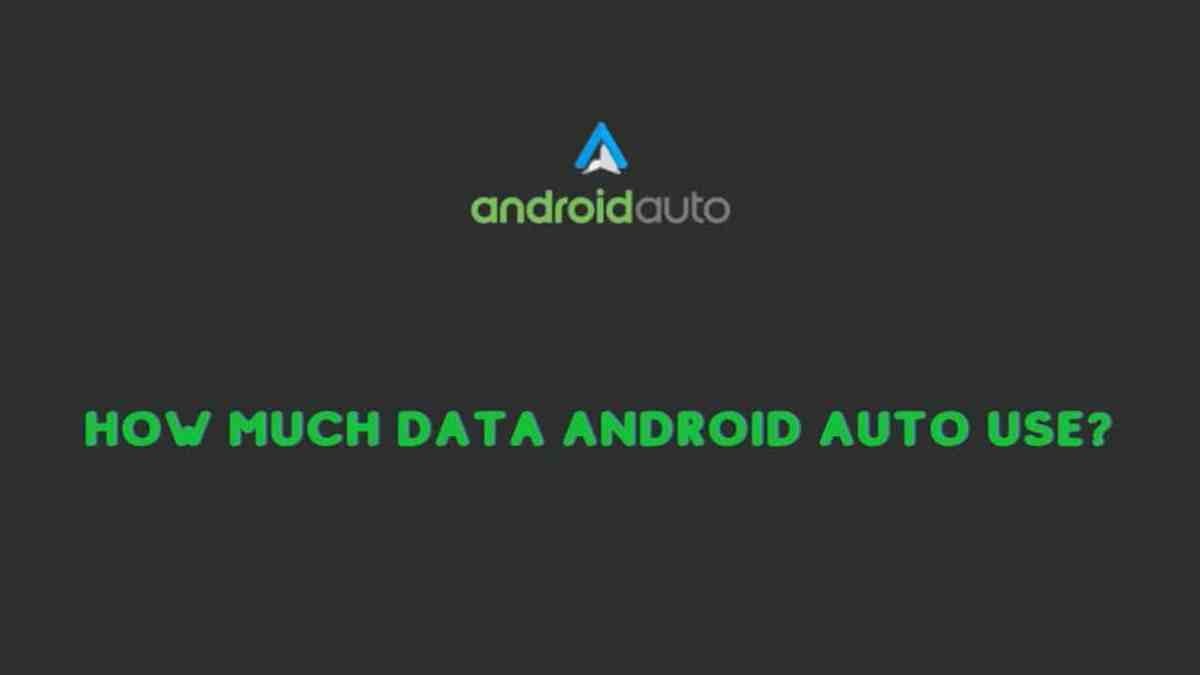 How Much Data Android Auto Use?