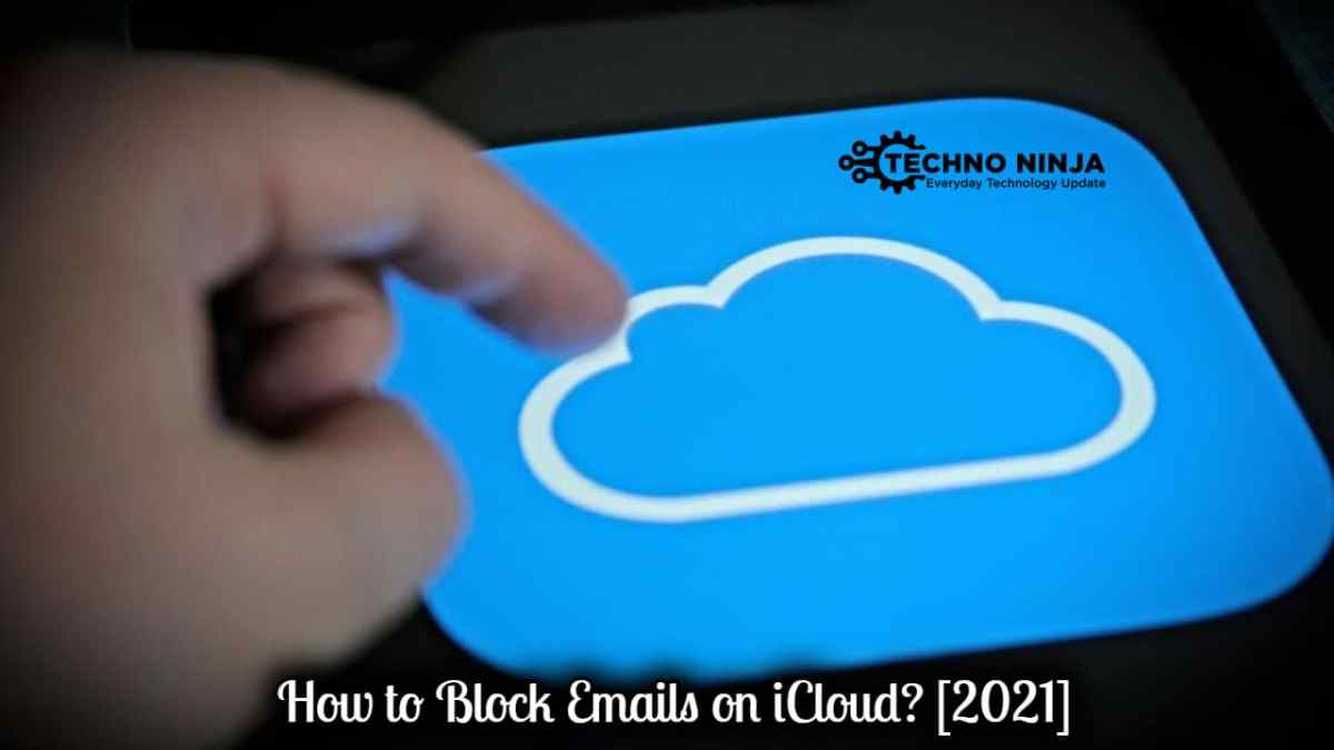 How to Block Emails on iCloud? [2021]