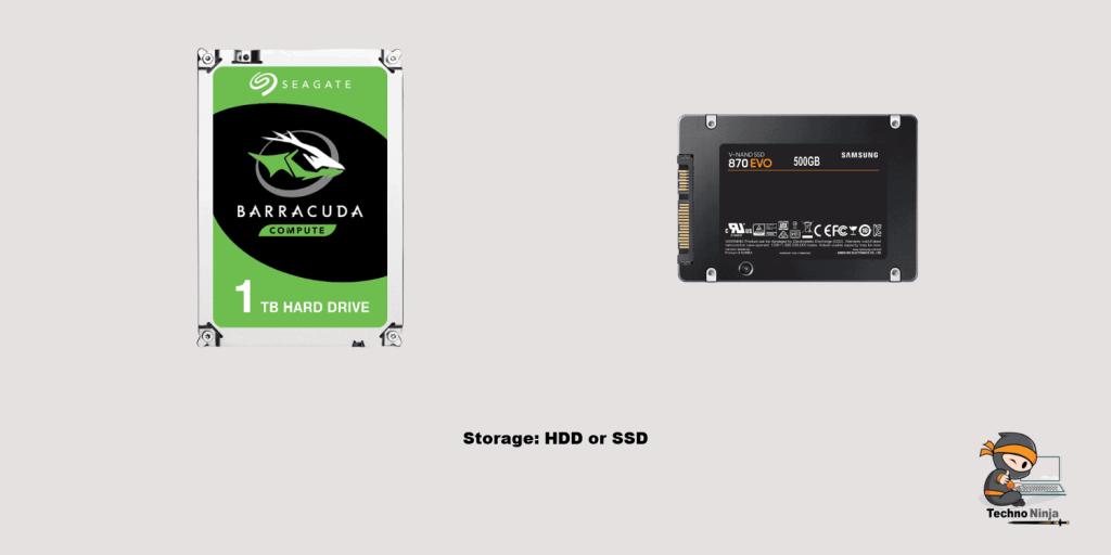 Storage: HDD or SSD