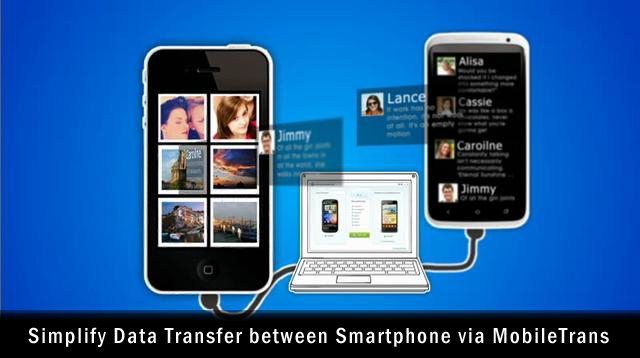 Simplify Data Transfer between Smartphone via MobileTrans