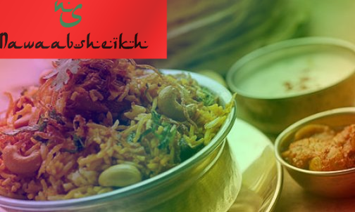 NawaabSheikh : Aiming to be the Indian alternative to Pizzas and Burgers with Aromatic Biryanis!