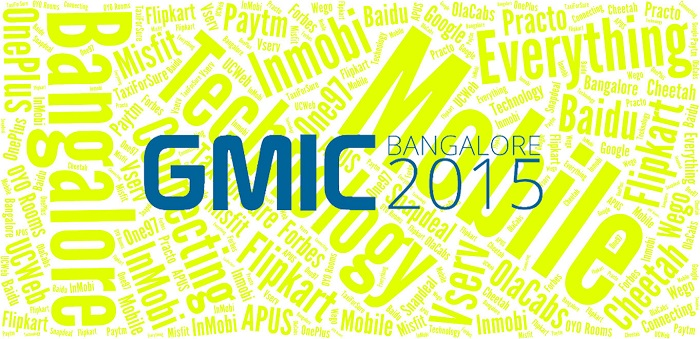 GMIC Bangalore 2015 | India's Biggest Mobile Conference