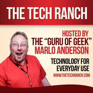 the tech ranch, marlo anderson, the guru of geek