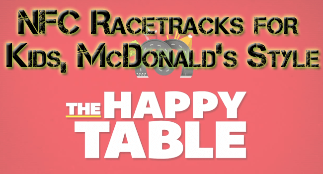 mcdonalds smartphone racing tables nfc chip
