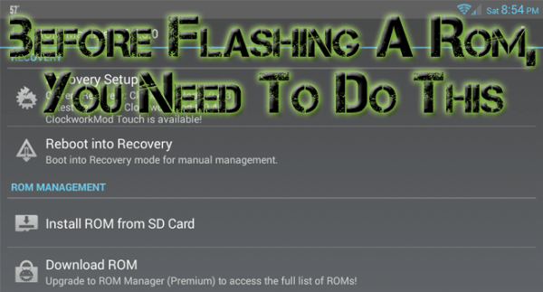 How to Flash A ROM (And What to Do Before & After Flashing)