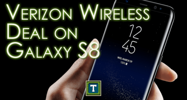 Verizon Wireless Deal On Samsung Galaxy S8