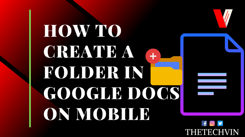 How to Create a Folder in Google Docs app On Mobile smartphone