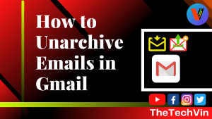 How to Unarchive in Gmail