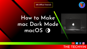 How to Make mac Dark Mode