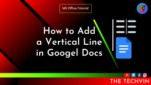 How to Add a Vertical Line in Google Docs