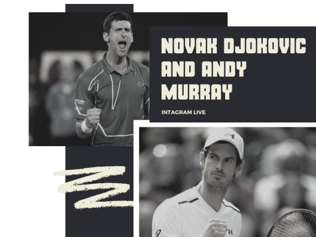 Novak Djokovic Instagram live with Andy Murray