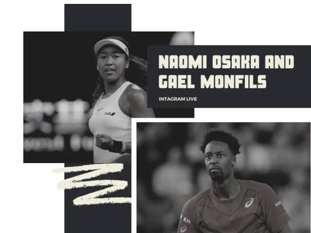 Gael Monfils and Naomi Osaka Instagram Live