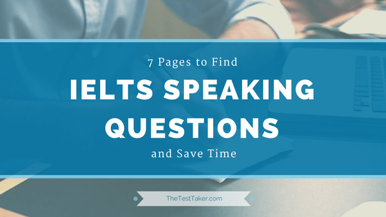 7 Pages IELTS Speaking Test Sample Questions