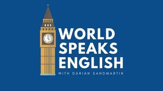 WORLD SPEAKS ENGLISH PODCAST IELTS THETESTTAKER.COM