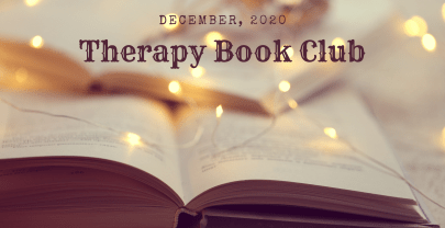 December, 2020 Therapist Book Club