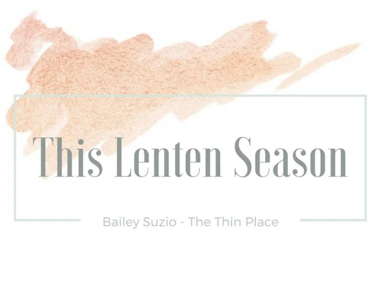 This Lenten Season