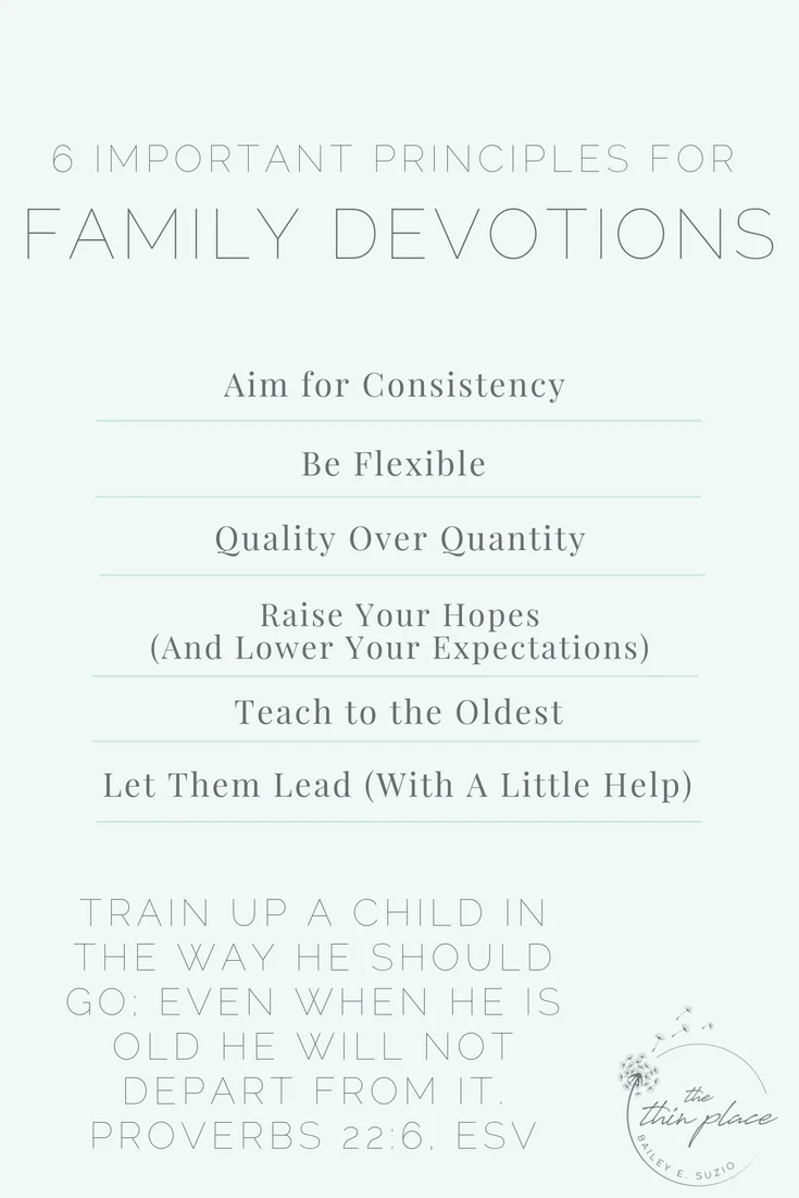 6 Important Principles for Fostering Family Devotions #familytome #christianity #christian #familydevotions #christianliving