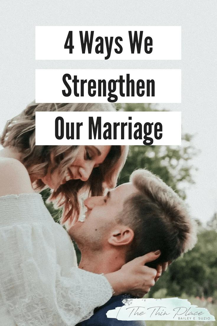 4 Ways We Strengthen Our Marriage #datenight #marriage #christianmarriage #datenightideas #datenightinbox #marriageadvice