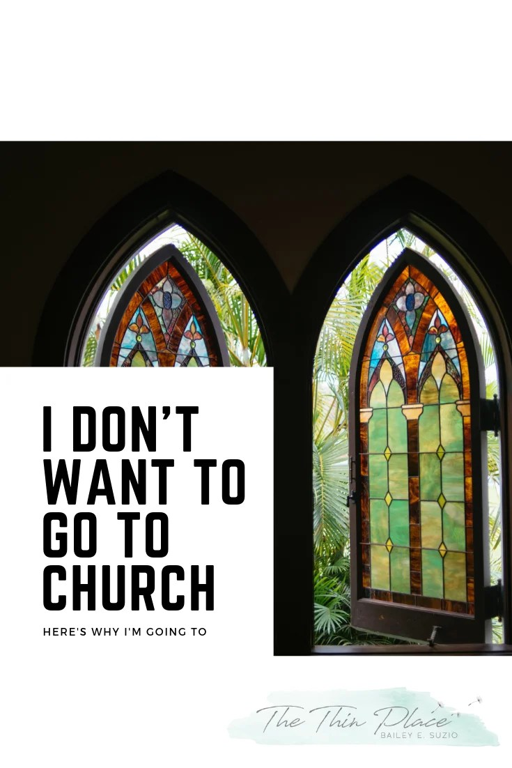 I Don't Want to Go To Church Today #Christian #Church #Devotional #ChristianWoman #ChristianLife