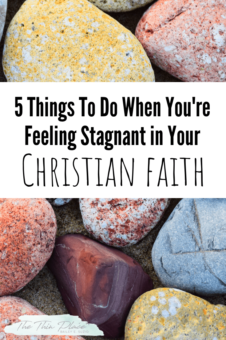 Feeling Spiritually Stagnant? Here Are 5 Things You Need To Do #christian #faith #devotional #christianlife #apathy #biblestudy