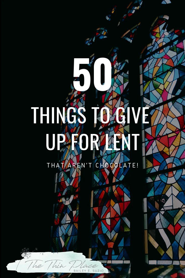50 Things to Give Up for Lent (Besides Chocolate) and Your 40 Lenten Workbook #lent #lentideas #whattogiveupforlent #lentchallenge #catholic #christian