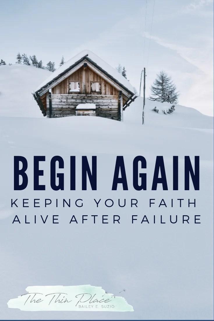 Keep Your Christian Faith When You Feel Like You're Constantly Falling Short #FaithInGod #Devotional #Christianity #TrustingGod #ChristianWomen