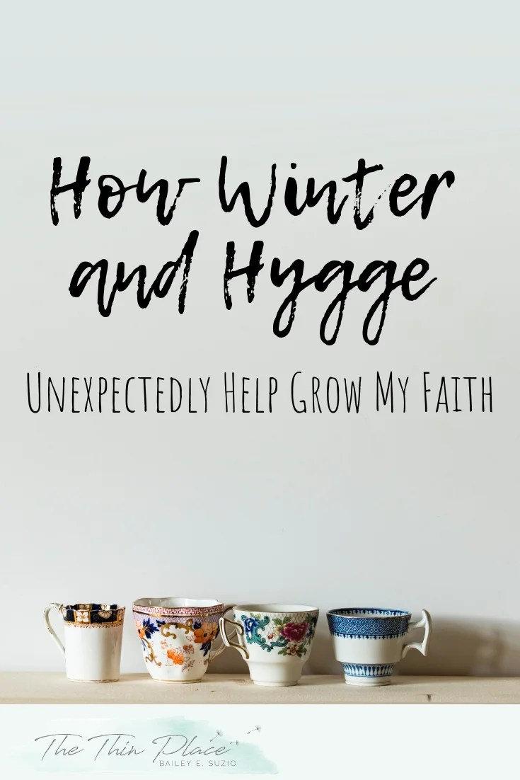 5 Ways Hygge is Growing my Faith This Winter #hygge #christianliving #christianwomen #hyggetips #hyggewinter