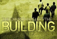 church building made without hands church has left the building