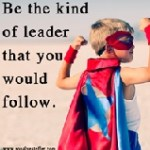 YOU Own The Best School for Learning GREAT Leadership Skills