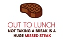 out to lunch steak
