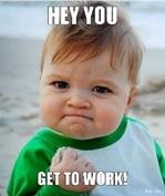 get to work kid 1