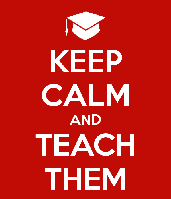 keep-calm-and-teach-them-23.jpg