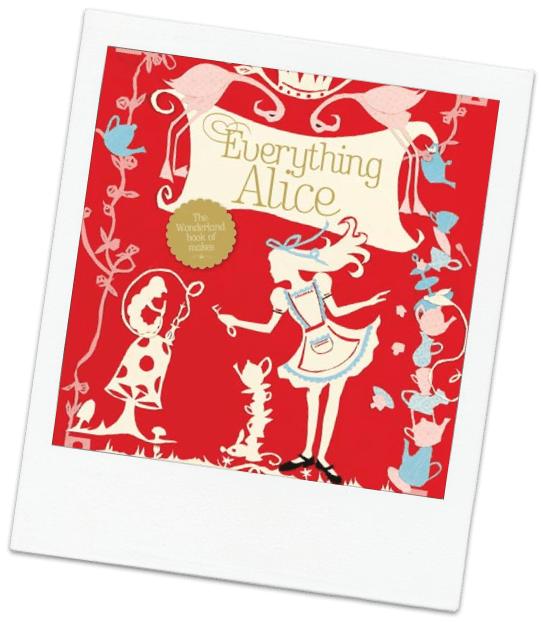 Everything Alice- A gorgeous sewing book review