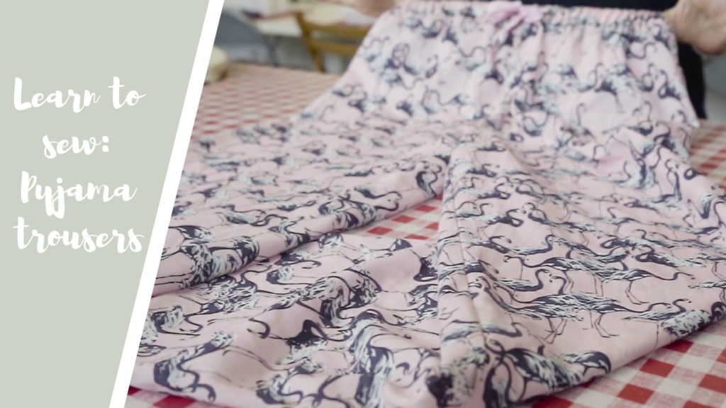 Learn to sew Pyjama Trousers